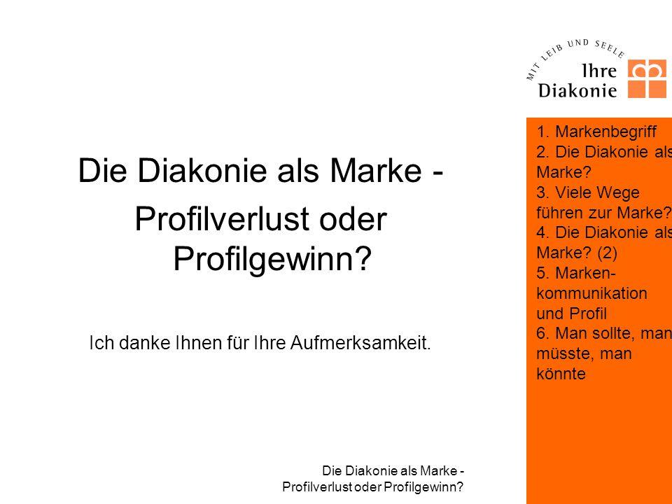Die Diakonie als Marke - Profilverlust oder Profilgewinn