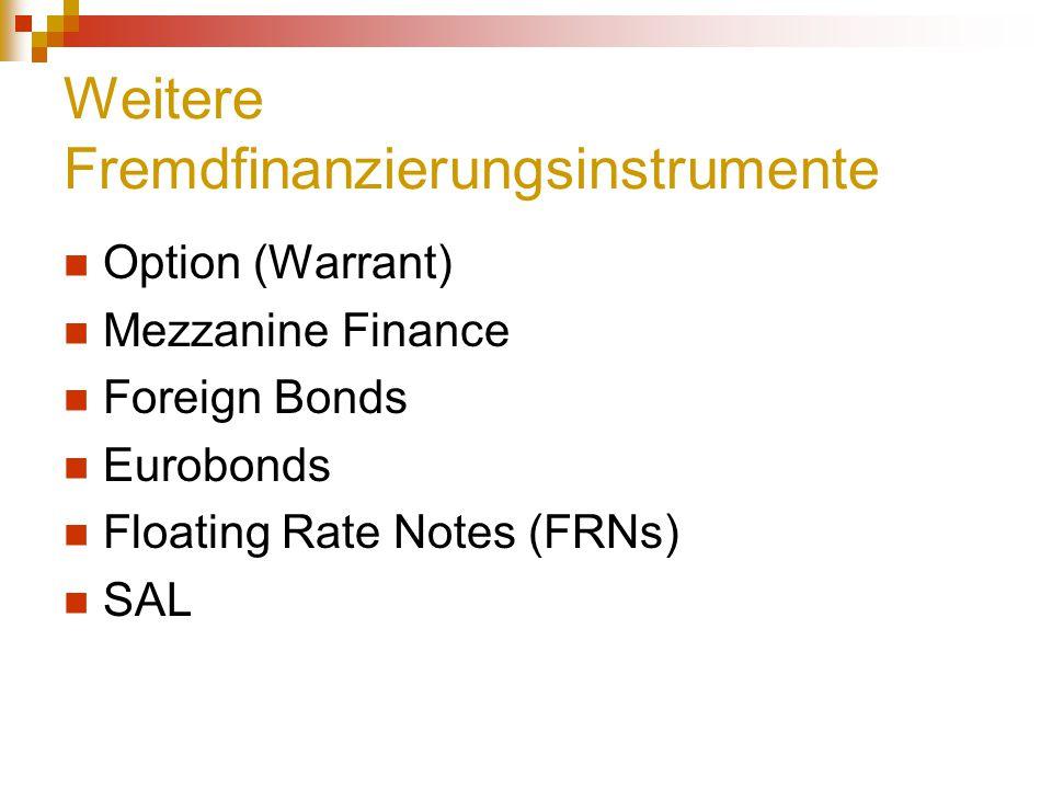 Weitere Fremdfinanzierungsinstrumente