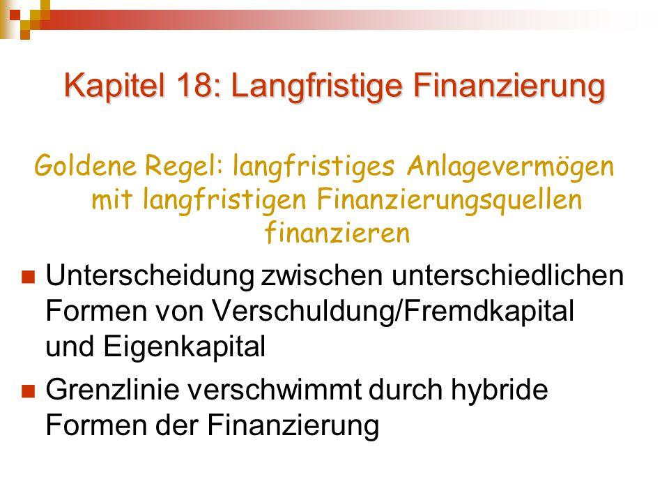 Kapitel 18: Langfristige Finanzierung