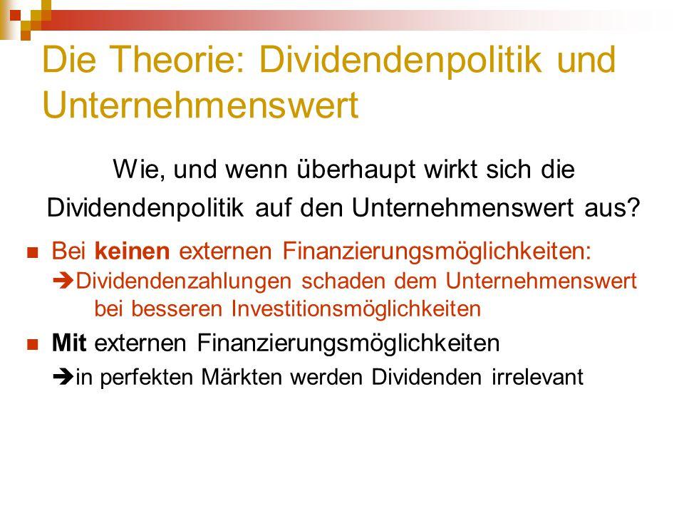 Die Theorie: Dividendenpolitik und Unternehmenswert