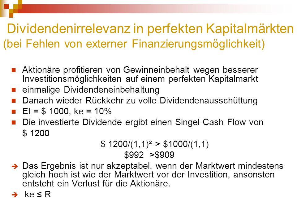 Dividendenirrelevanz in perfekten Kapitalmärkten (bei Fehlen von externer Finanzierungsmöglichkeit)