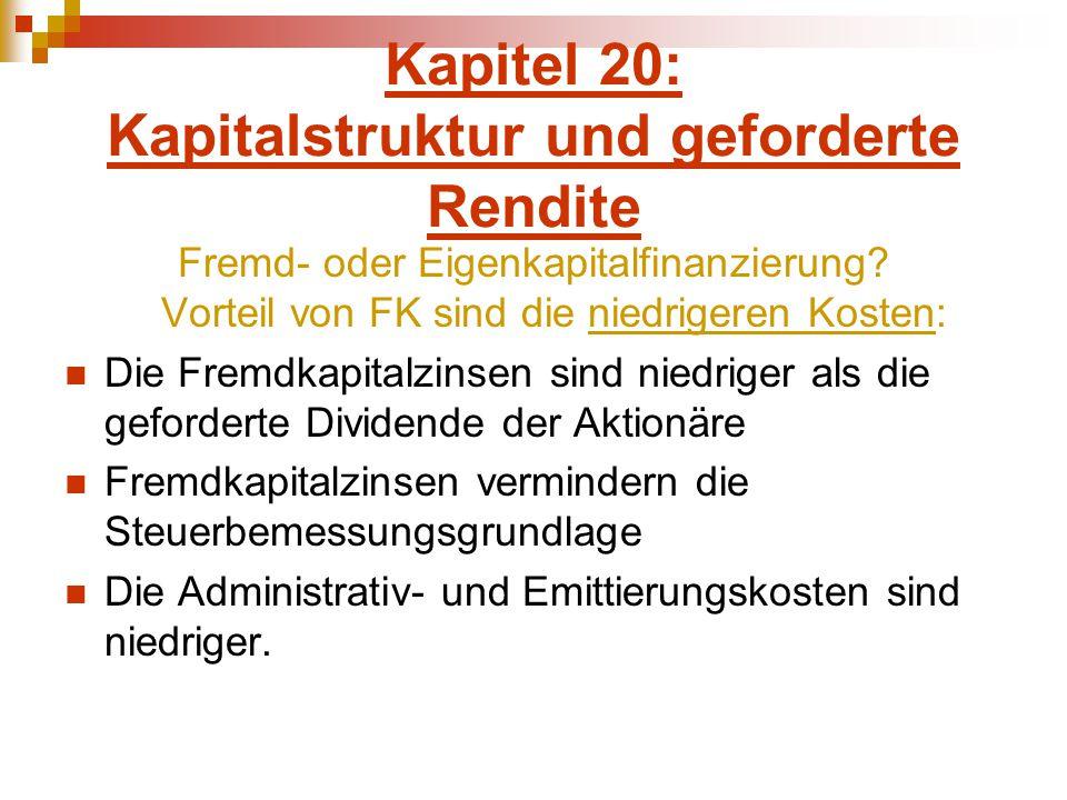 Kapitel 20: Kapitalstruktur und geforderte Rendite