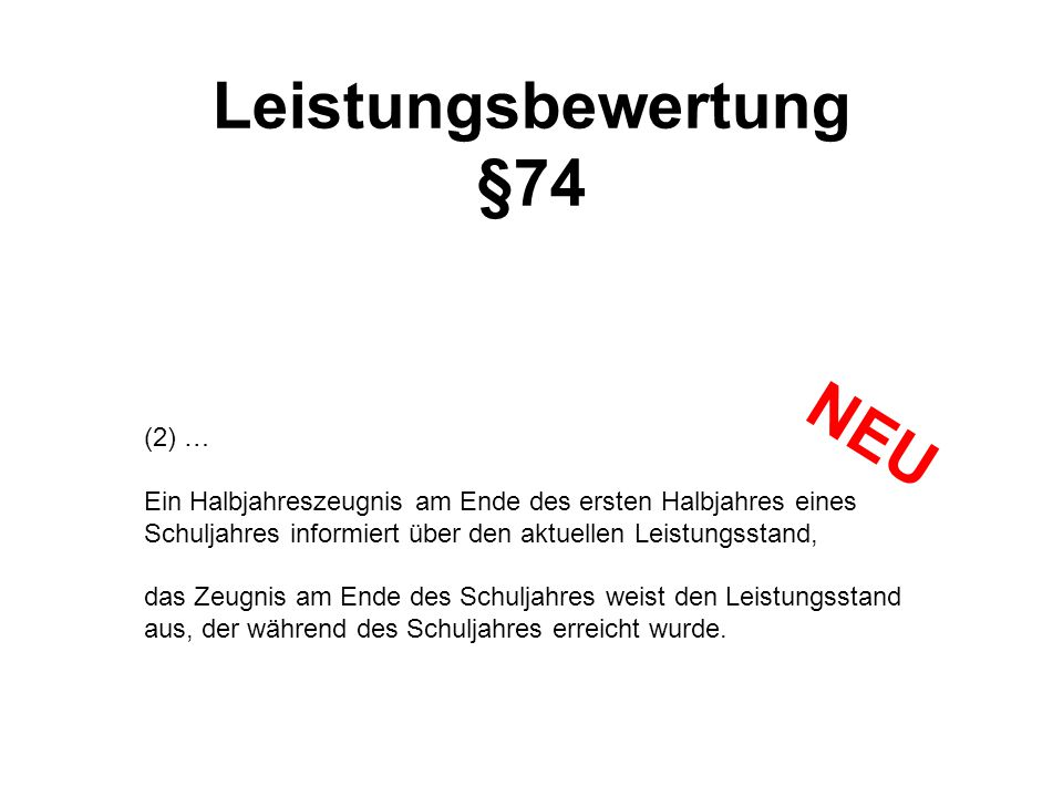 NEU Leistungsbewertung §74 (2) …