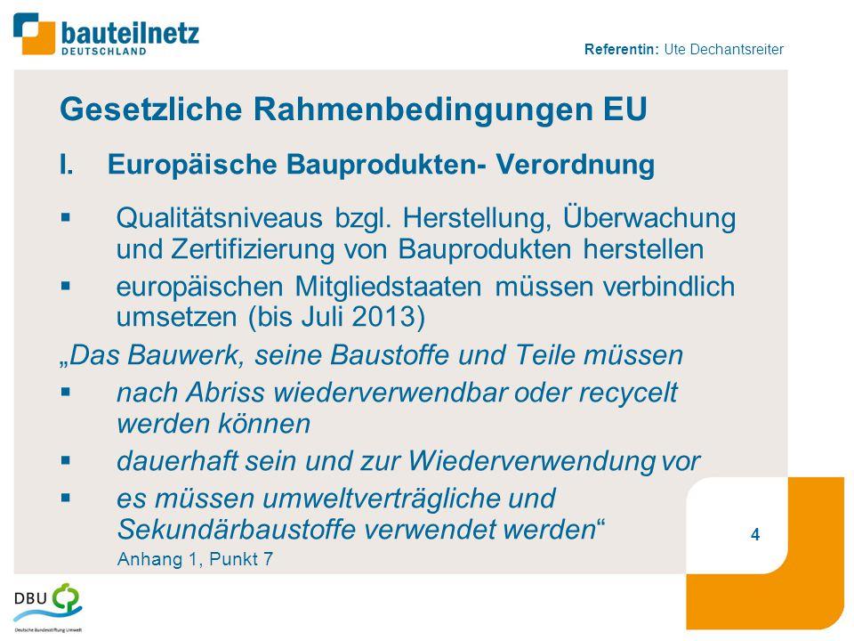 Gesetzliche Rahmenbedingungen EU