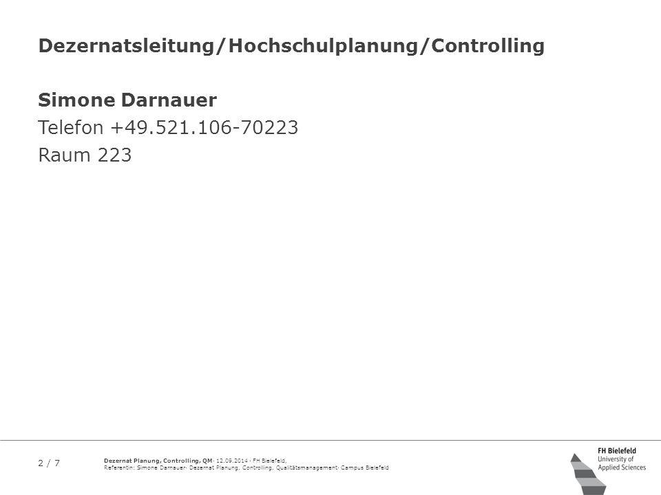 Dezernatsleitung/Hochschulplanung/Controlling
