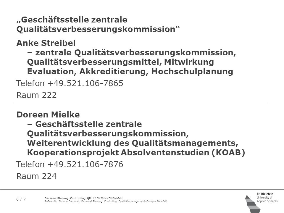 """""""Geschäftsstelle zentrale Qualitätsverbesserungskommission"""