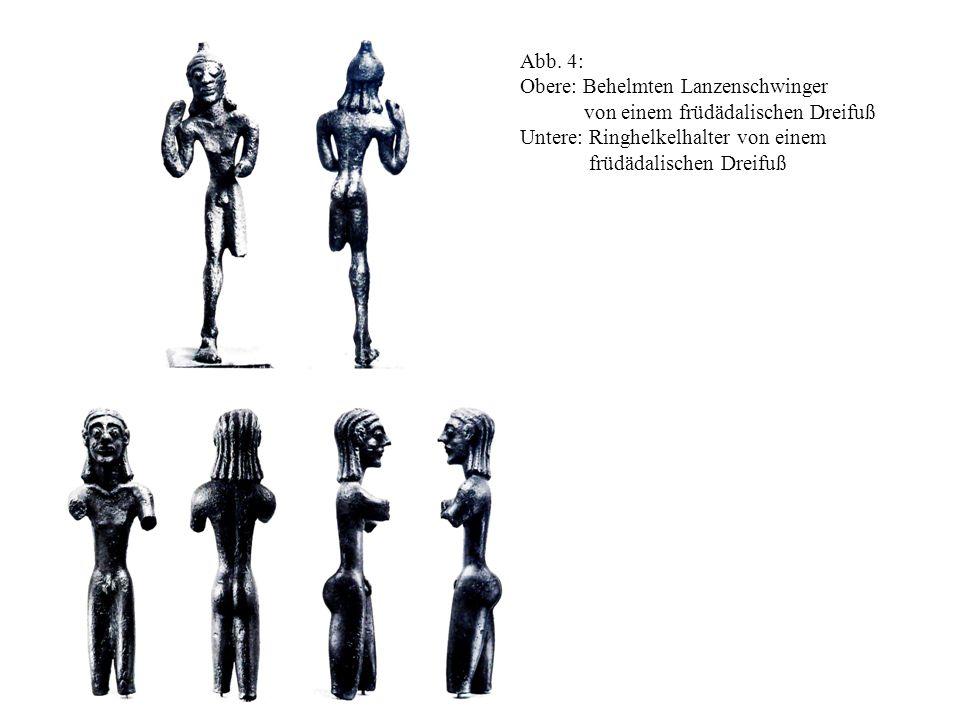 Abb. 4: Obere: Behelmten Lanzenschwinger. von einem früdädalischen Dreifuß. Untere: Ringhelkelhalter von einem.