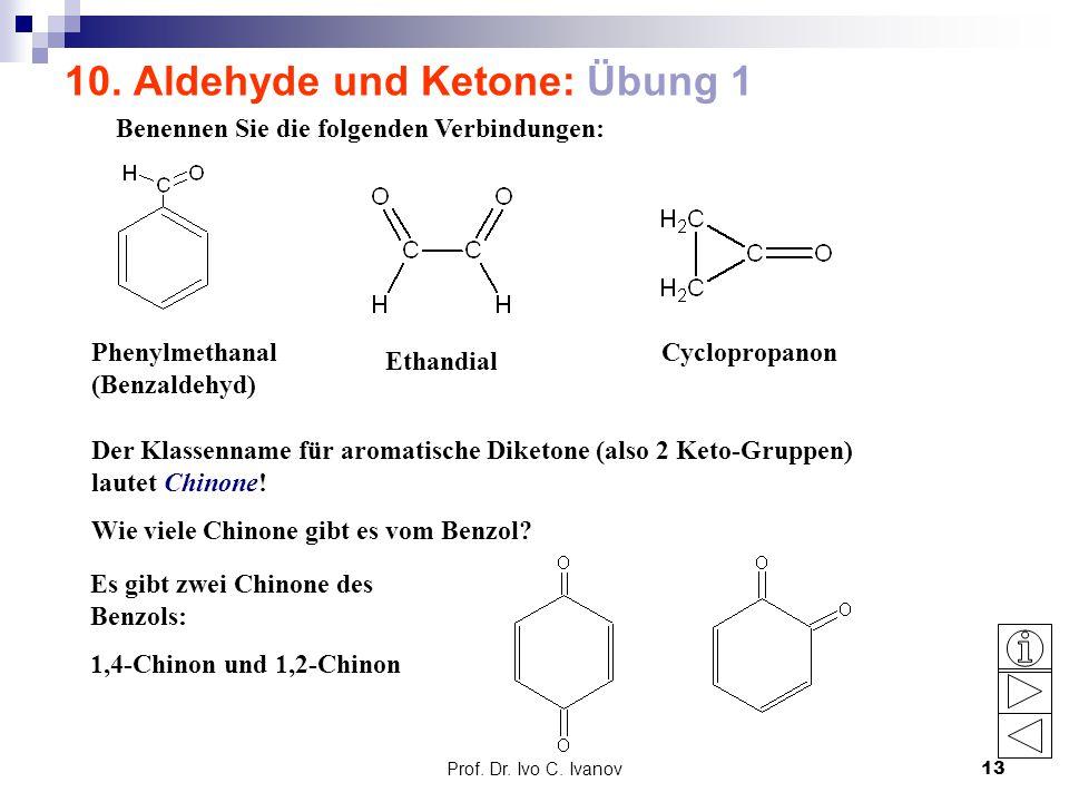 10. Aldehyde und Ketone: Übung 1
