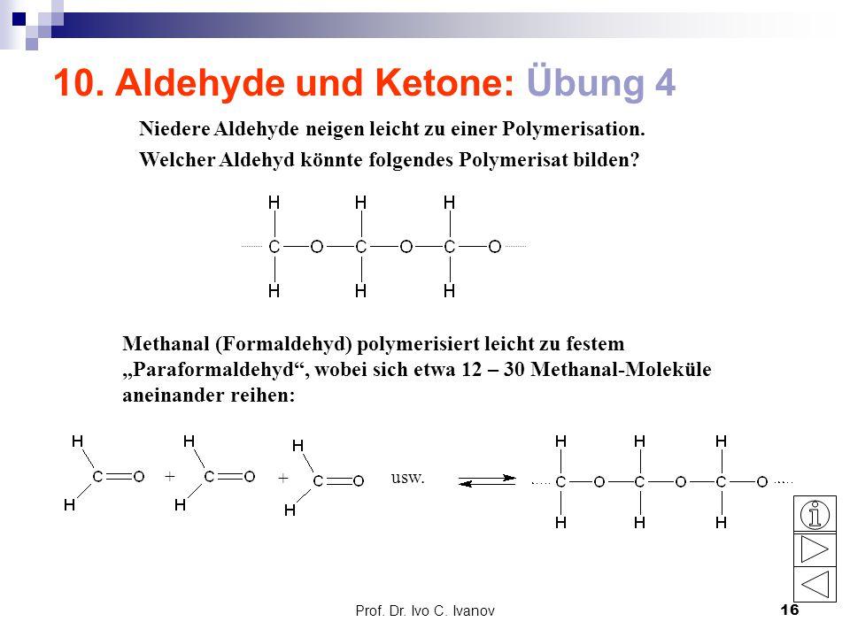 10. Aldehyde und Ketone: Übung 4