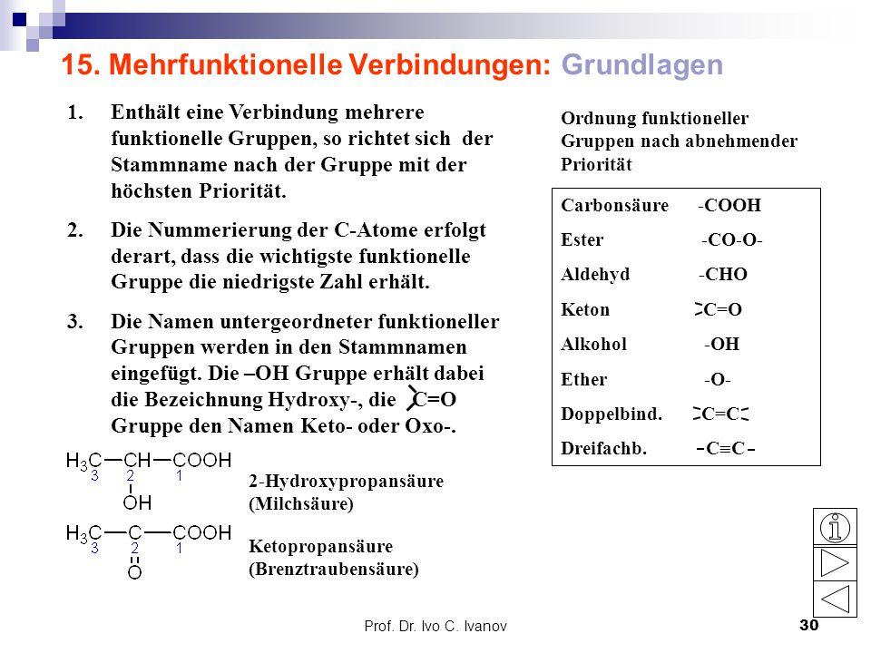 15. Mehrfunktionelle Verbindungen: Grundlagen