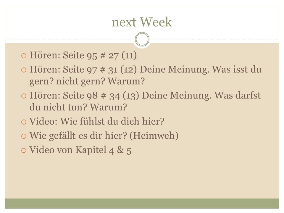 next Week Hören: Seite 95 # 27 (11)