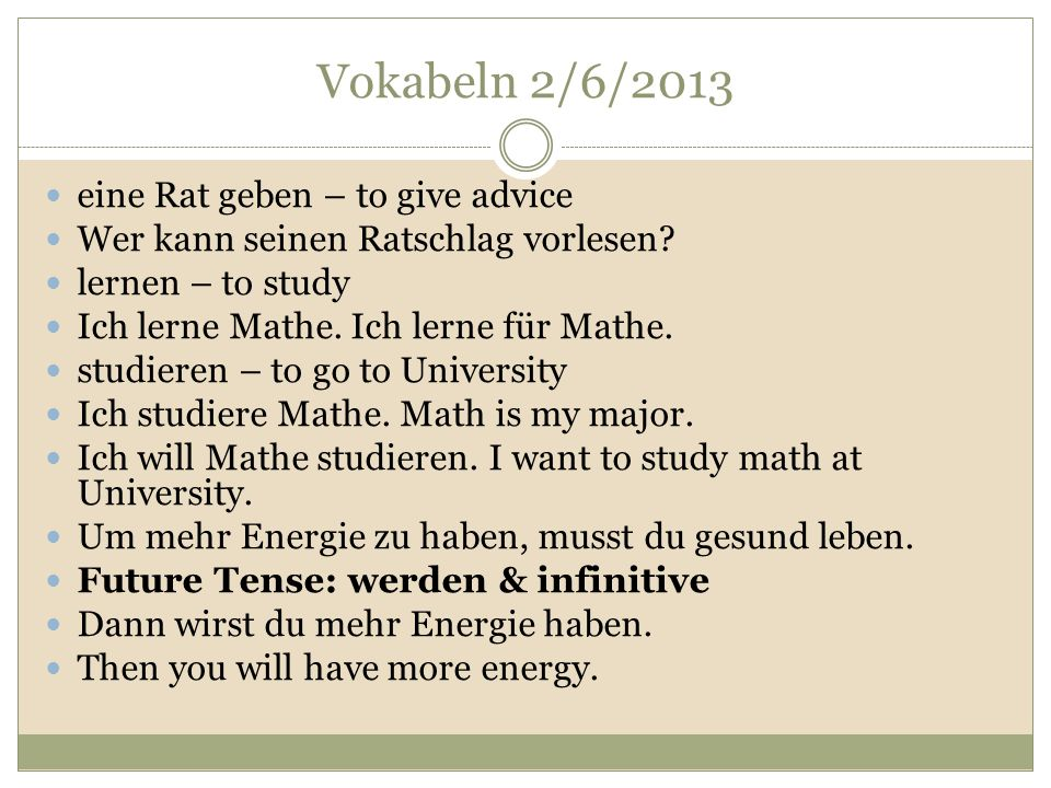 Vokabeln 2/6/2013 eine Rat geben – to give advice
