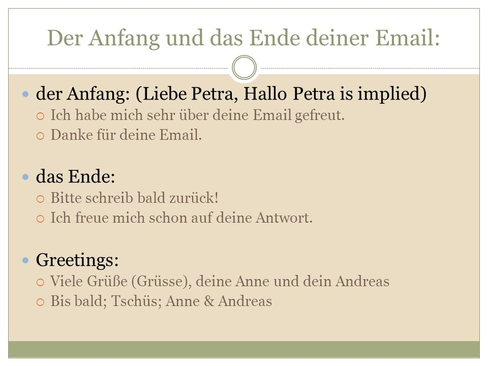 Der Anfang und das Ende deiner Email: