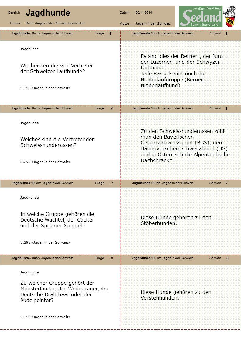 Wie heissen die vier Vertreter der Schweizer Laufhunde