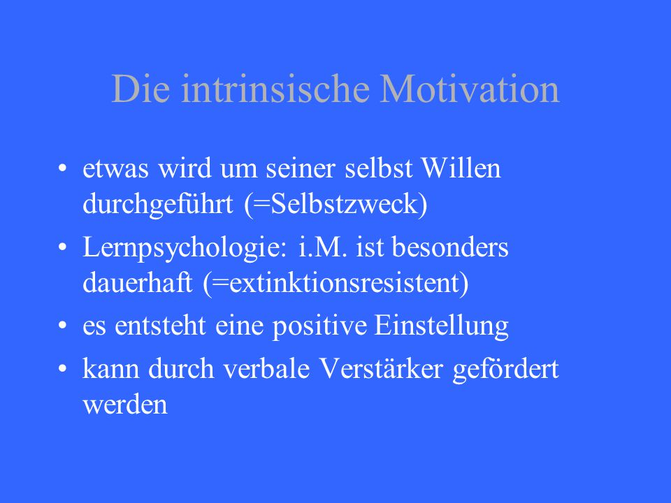 Die intrinsische Motivation