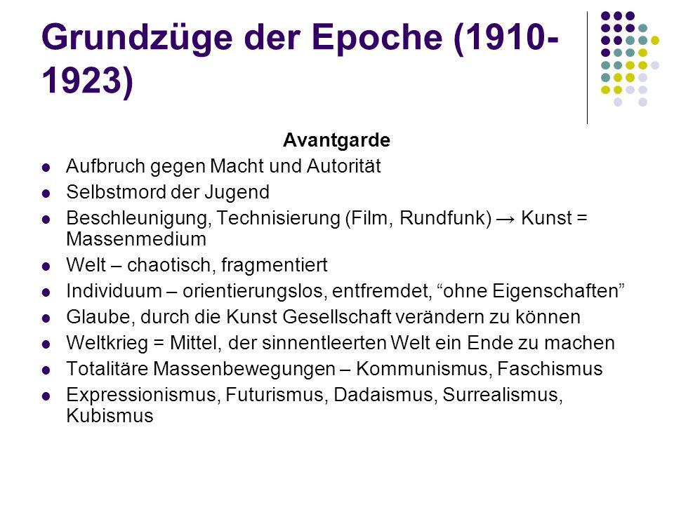 Grundzüge der Epoche (1910-1923)