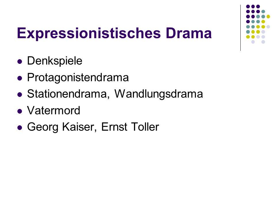 Expressionistisches Drama