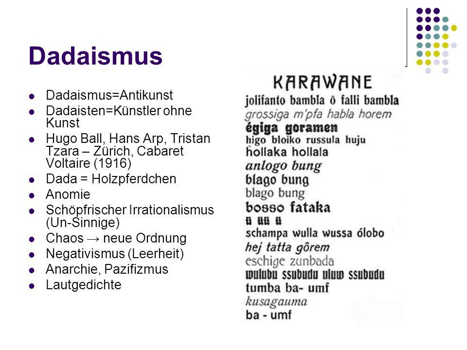 Dadaismus Dadaismus=Antikunst Dadaisten=Künstler ohne Kunst