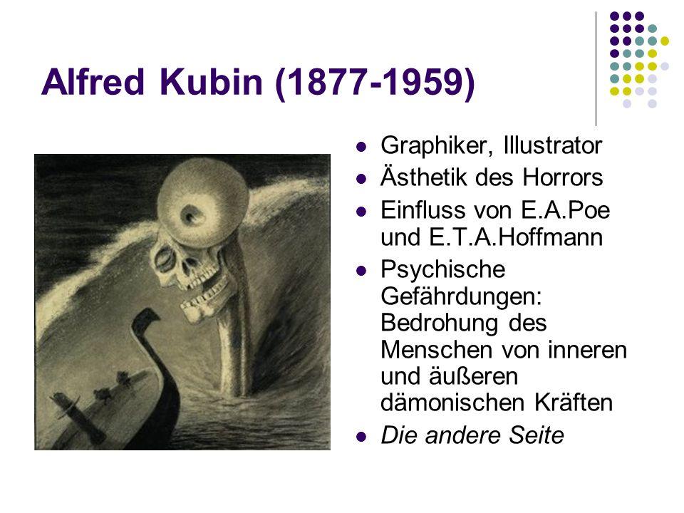 Alfred Kubin (1877-1959) Graphiker, Illustrator Ästhetik des Horrors