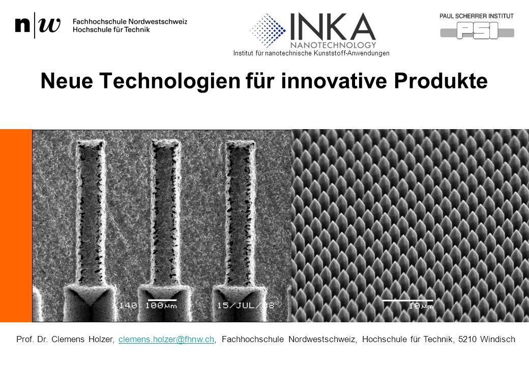 Neue Technologien für innovative Produkte