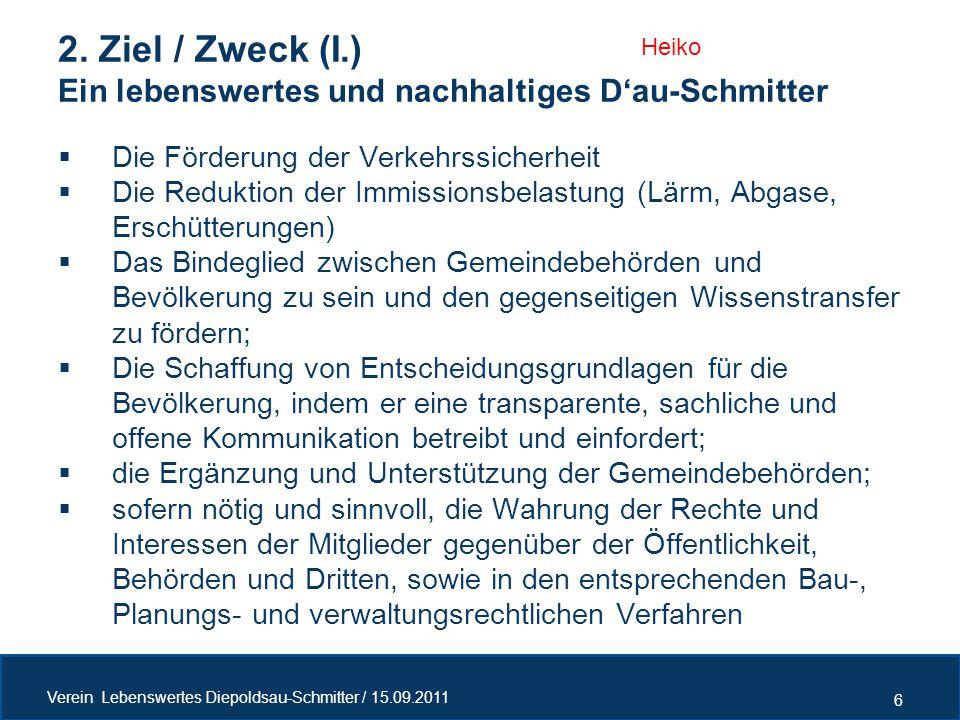2. Ziel / Zweck (I.) Ein lebenswertes und nachhaltiges D'au-Schmitter