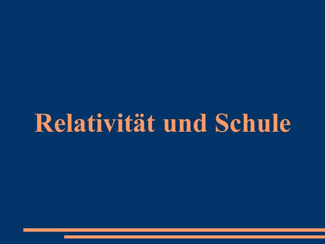 Relativität und Schule