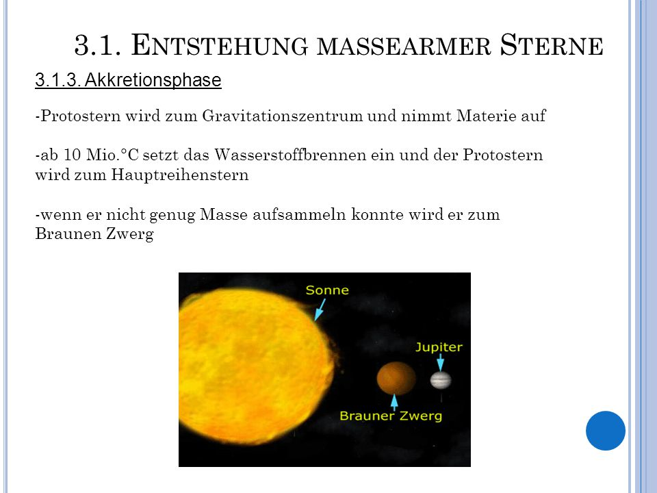 3.1. Entstehung massearmer Sterne
