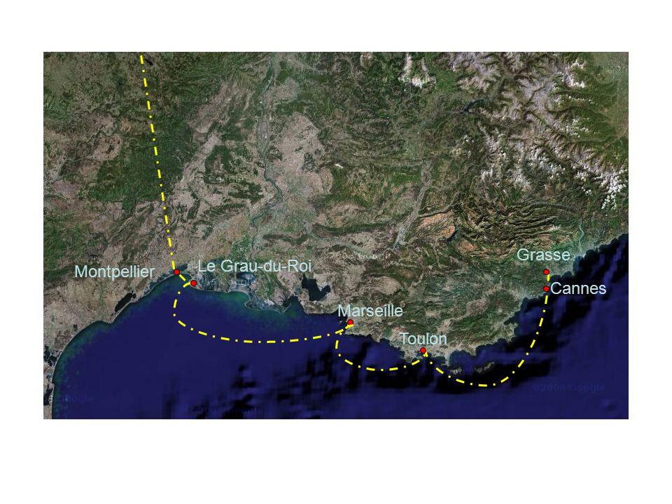 Grasse Cannes Le Grau-du-Roi Montpellier Marseille Toulon
