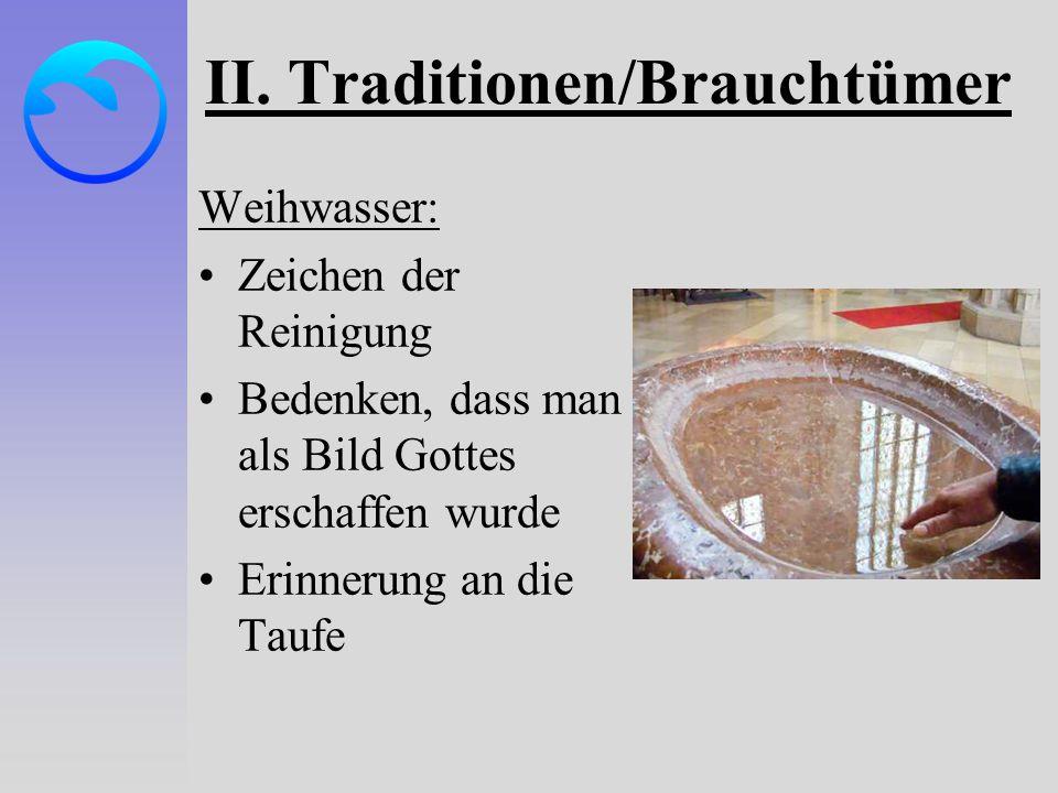 II. Traditionen/Brauchtümer