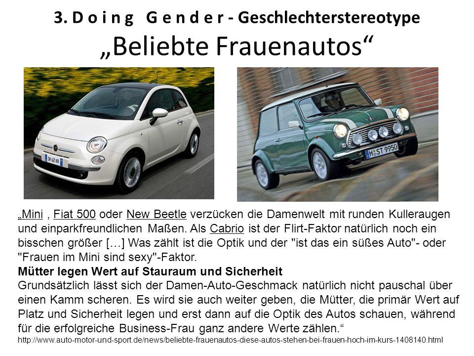 """3. D o i n g G e n d e r - Geschlechterstereotype """"Beliebte Frauenautos"""