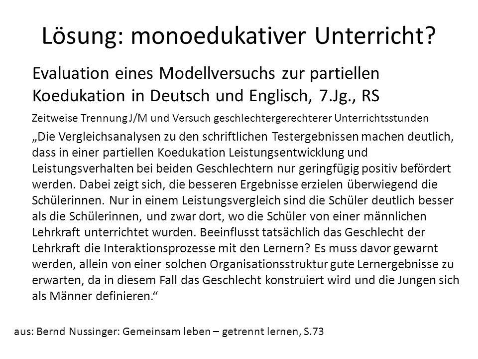 Lösung: monoedukativer Unterricht