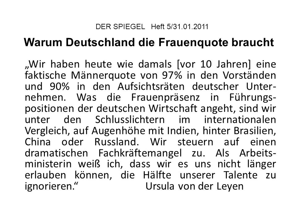 DER SPIEGEL Heft 5/31.01.2011 Warum Deutschland die Frauenquote braucht