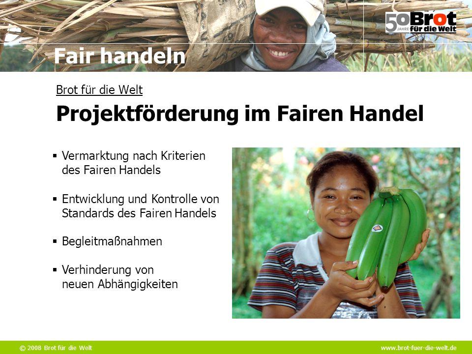 Brot für die Welt Projektförderung im Fairen Handel