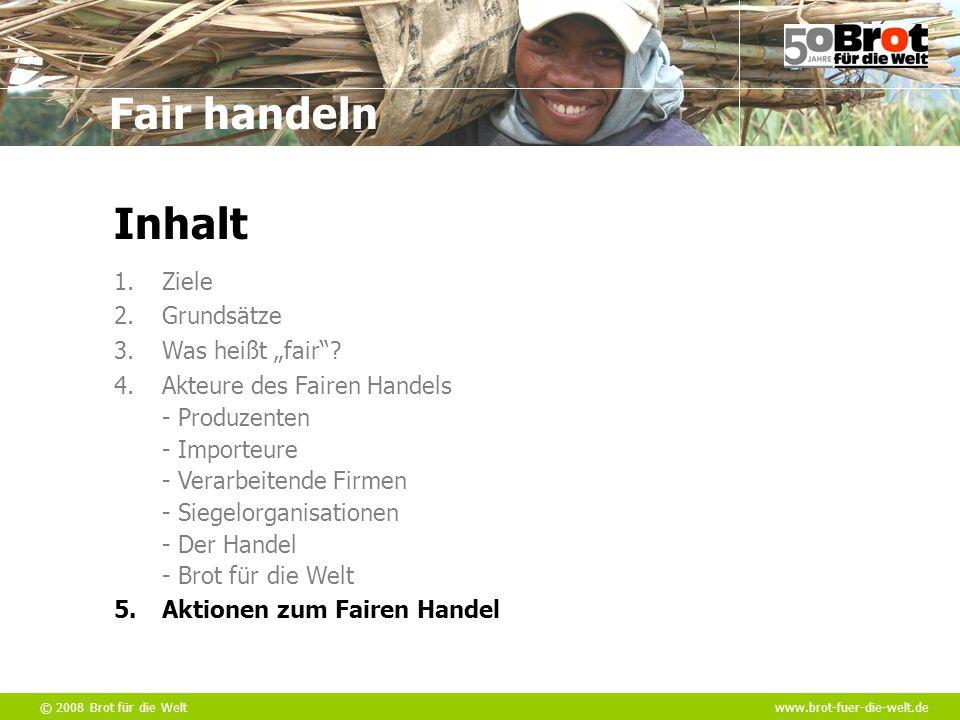 """Inhalt Ziele Grundsätze Was heißt """"fair Akteure des Fairen Handels"""