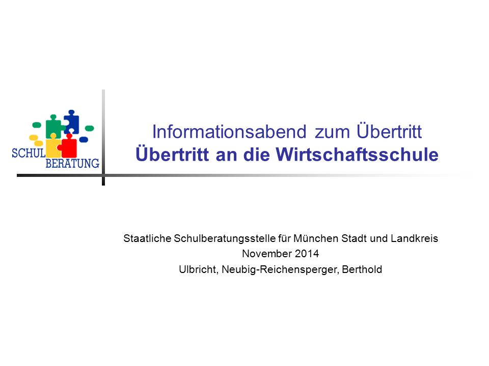 Informationsabend zum Übertritt Übertritt an die Wirtschaftsschule