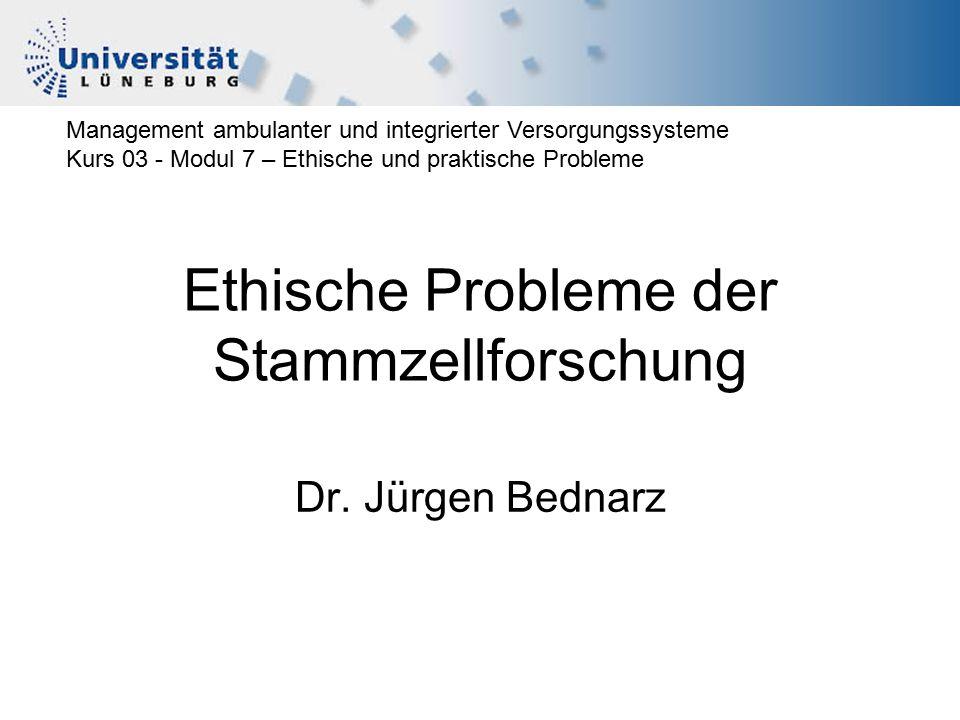Ethische Probleme der Stammzellforschung