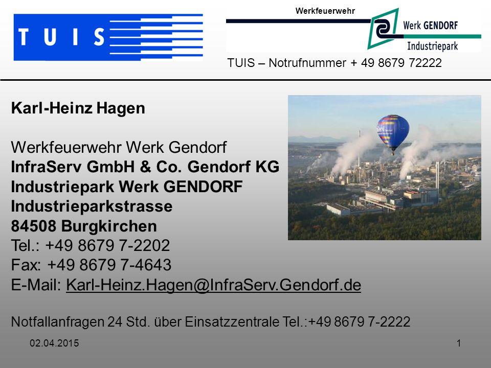 Werkfeuerwehr Werk Gendorf InfraServ GmbH & Co. Gendorf KG