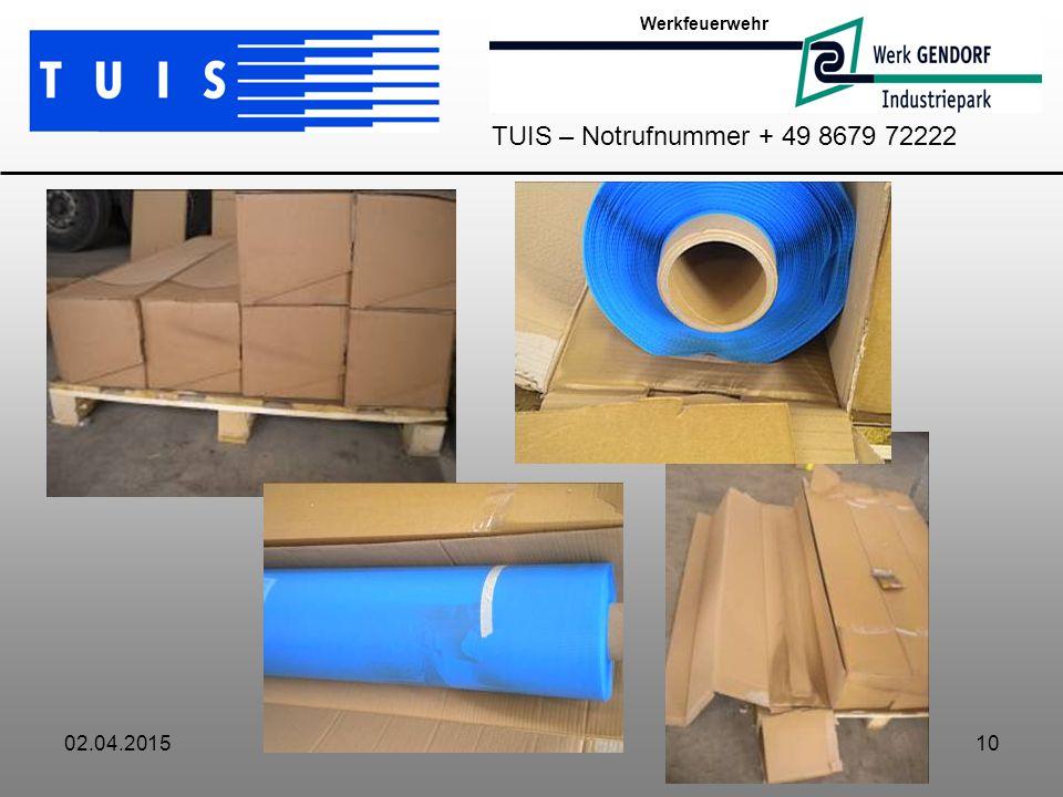 Werkfeuerwehr TUIS – Notrufnummer + 49 8679 72222 09.04.2017