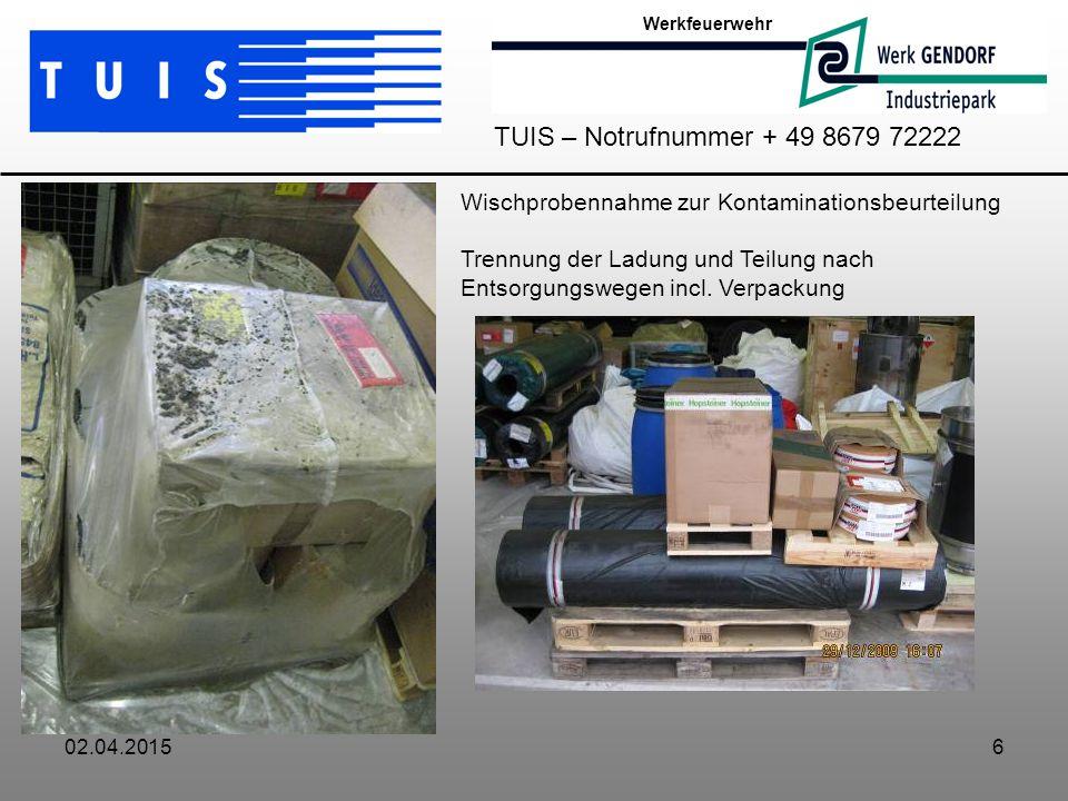 Werkfeuerwehr TUIS – Notrufnummer + 49 8679 72222. Wischprobennahme zur Kontaminationsbeurteilung.