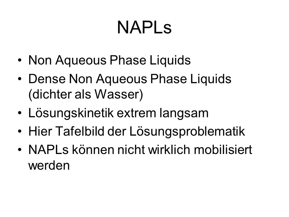 NAPLs Non Aqueous Phase Liquids