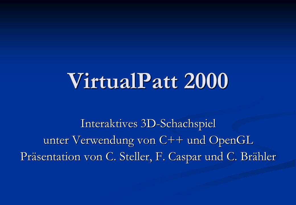 VirtualPatt 2000 Interaktives 3D-Schachspiel