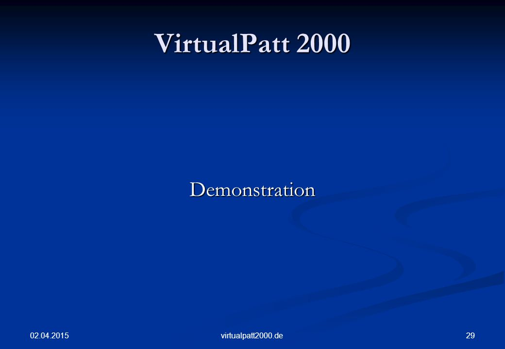 VirtualPatt 2000 Demonstration 09.04.2017 virtualpatt2000.de