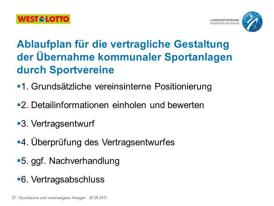 Ablaufplan für die vertragliche Gestaltung der Übernahme kommunaler Sportanlagen durch Sportvereine