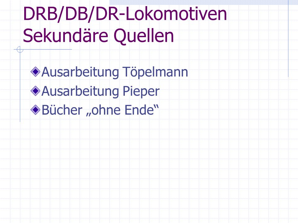 DRB/DB/DR-Lokomotiven Sekundäre Quellen