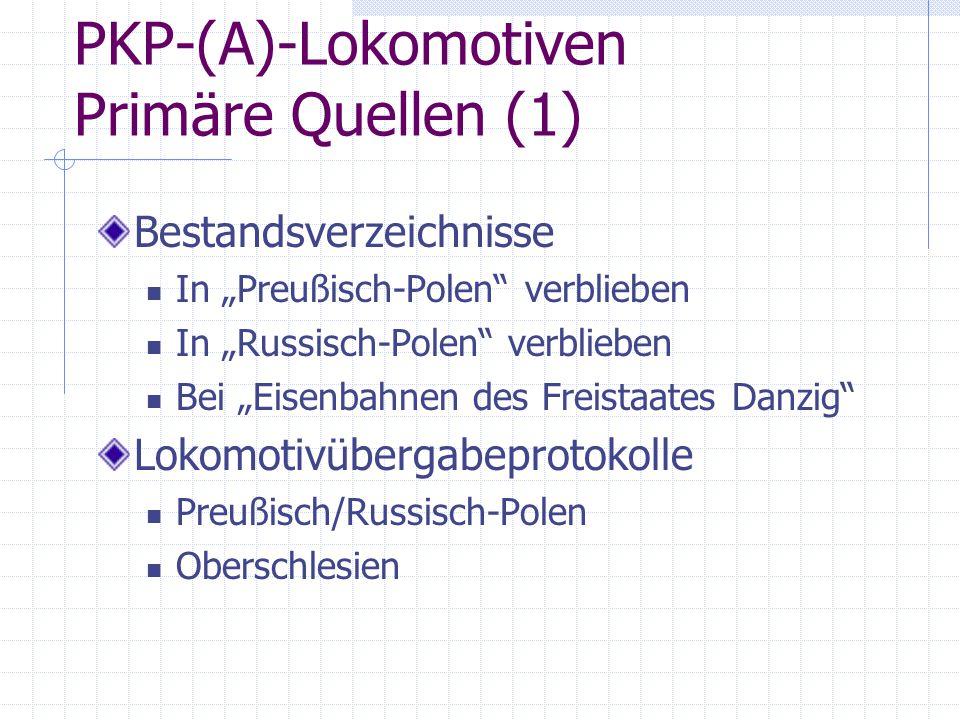 PKP-(A)-Lokomotiven Primäre Quellen (1)