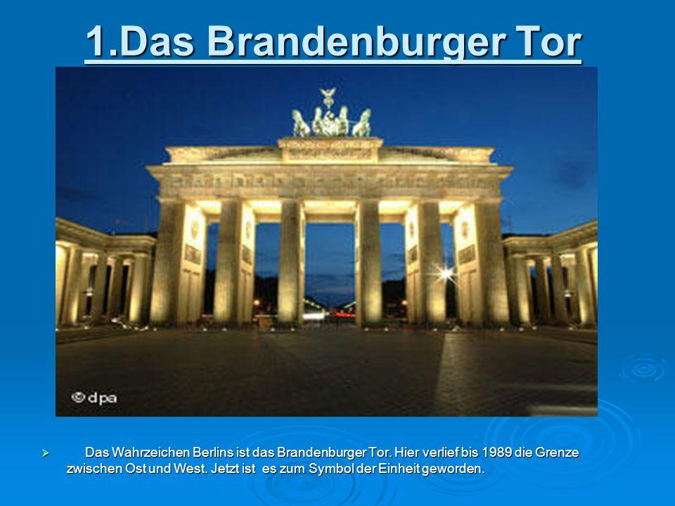 1.Das Brandenburger Tor