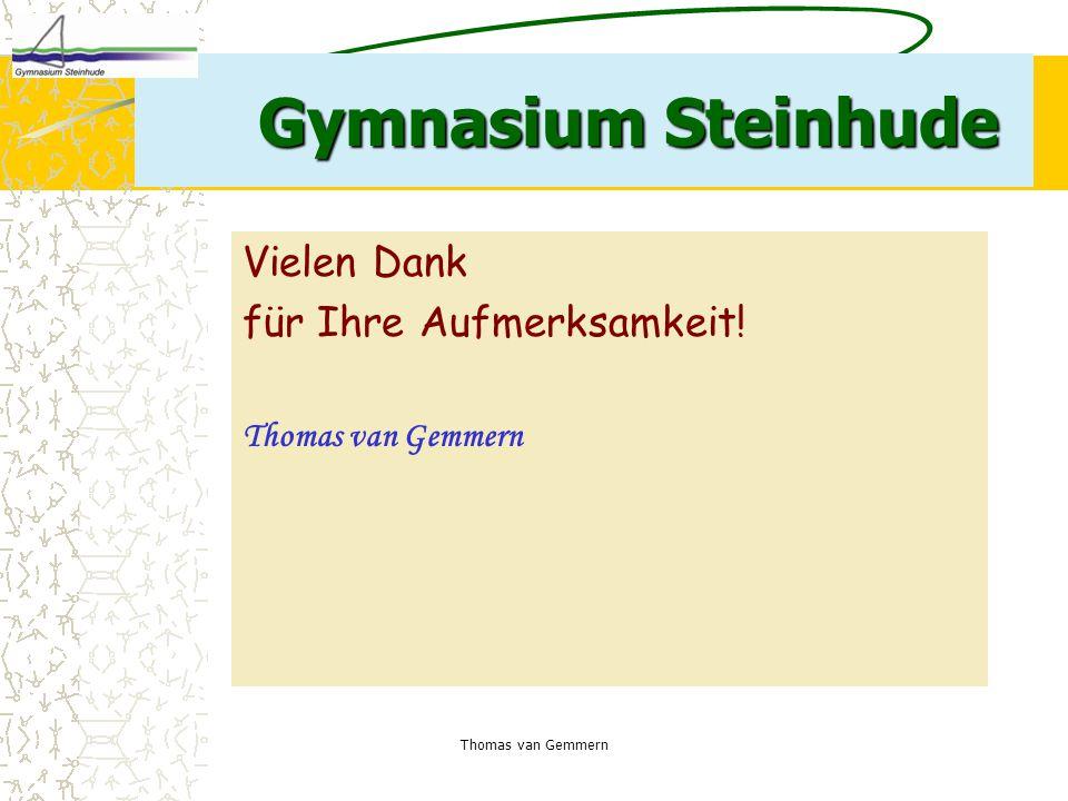 Gymnasium Steinhude Vielen Dank für Ihre Aufmerksamkeit!
