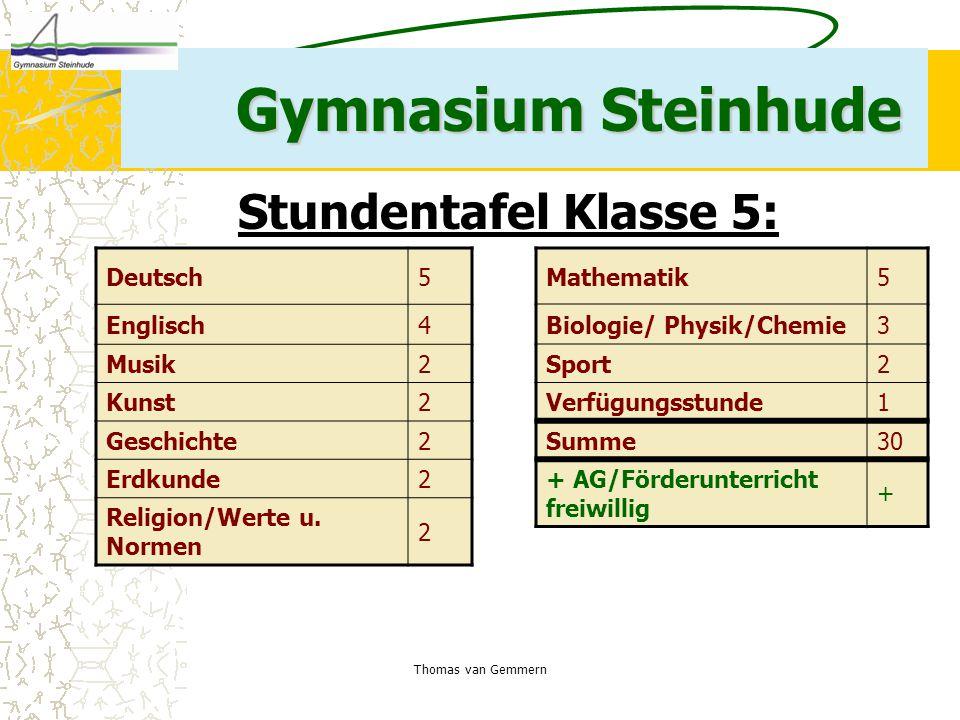 Gymnasium Steinhude Stundentafel Klasse 5: Deutsch 5 Englisch 4 Musik