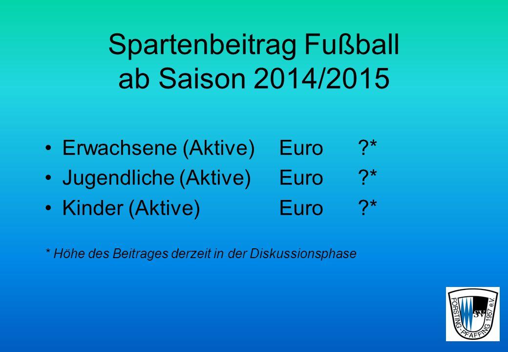 Spartenbeitrag Fußball ab Saison 2014/2015