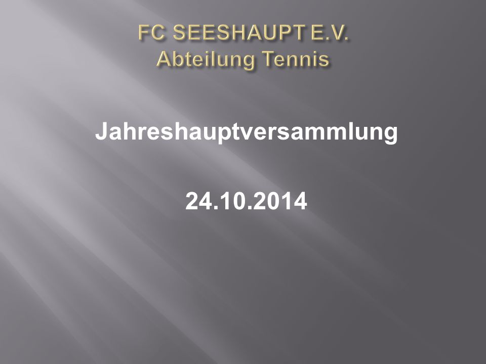 FC SEESHAUPT E.V. Abteilung Tennis
